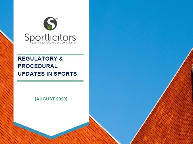 Regulatory & Procedural Updates In Sports – August 2020
