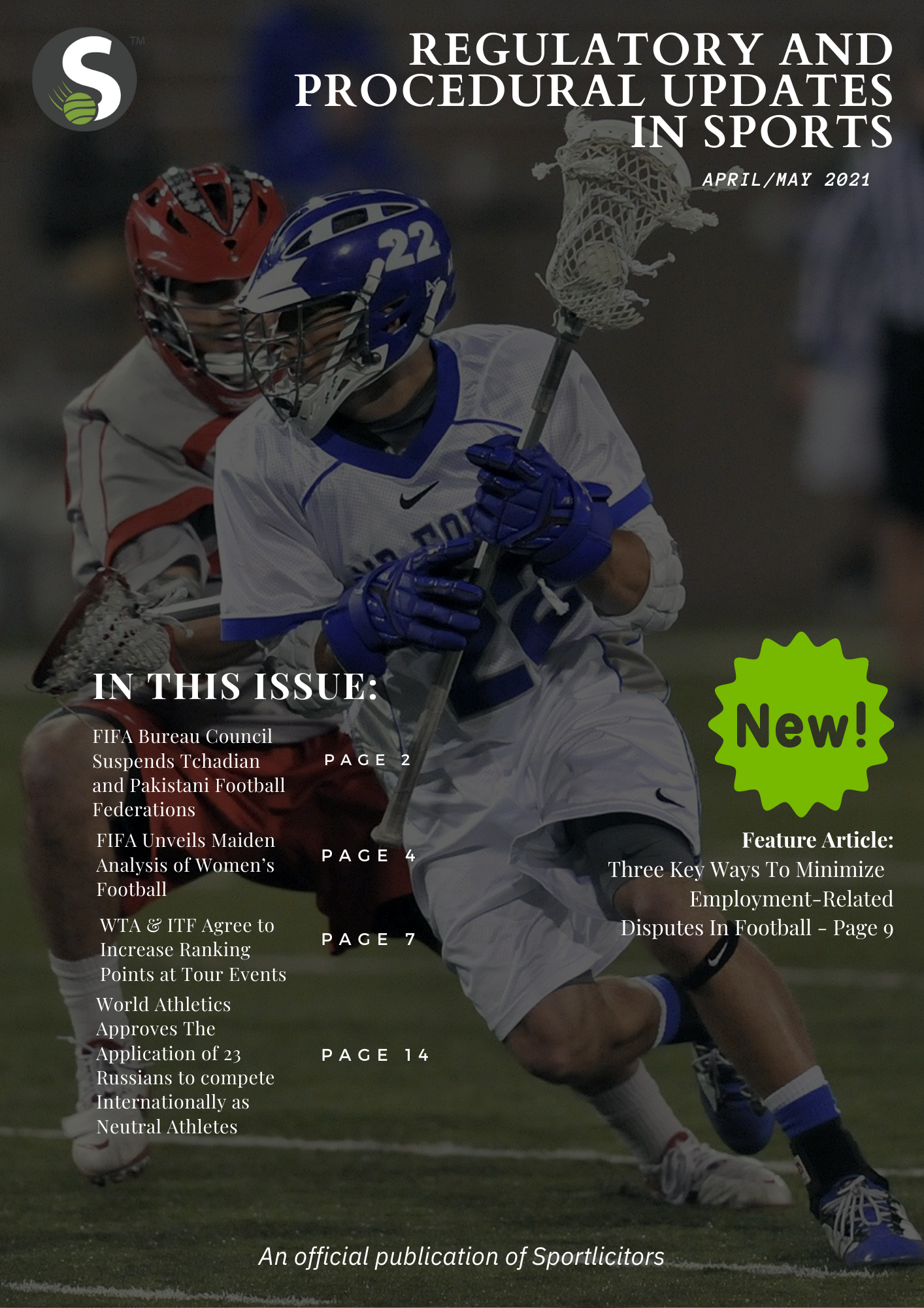 Regulatory And Procedural Updates In Sports- April/May 2021